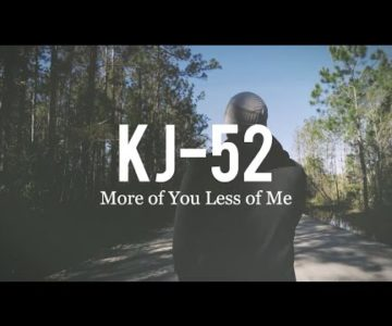 KJ-52 – More of You, Less of Me ft. Whosoever South