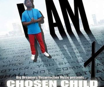 Music: I AM CHOSEN CHILD Mixtape
